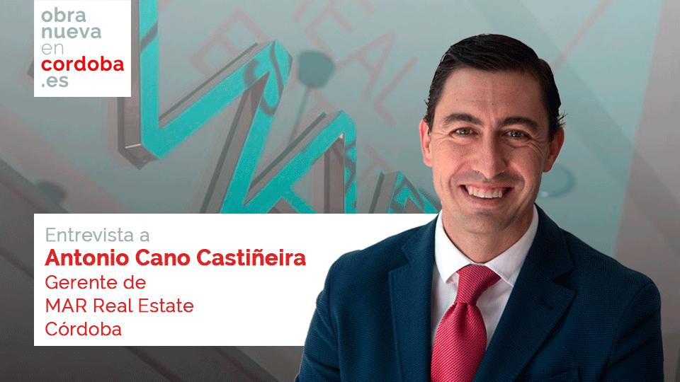 Antonio Cano Castiñeira obra nueva en cordoba MAR Real Estate