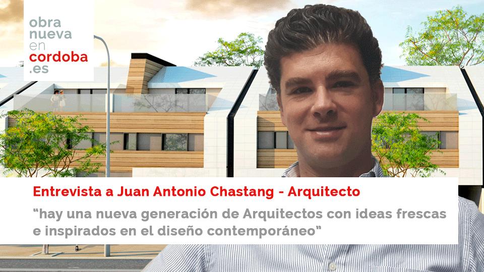 Juan Antonio Chastang Obra Nueva en Cordoba