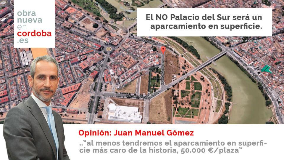 Juan Manuel Gomez Carmona Palacio del Sur Córdoba