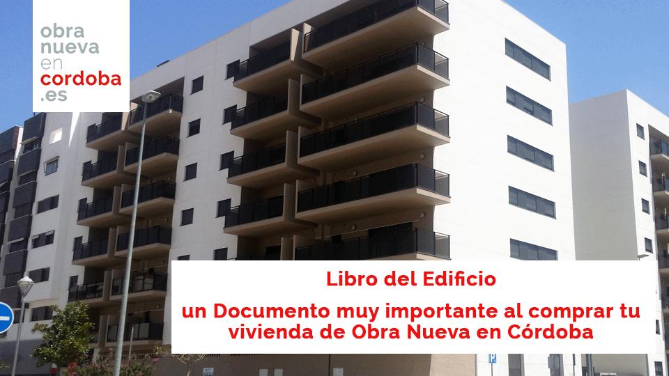 Libro del Edificio Obra Nueva en Córdoba