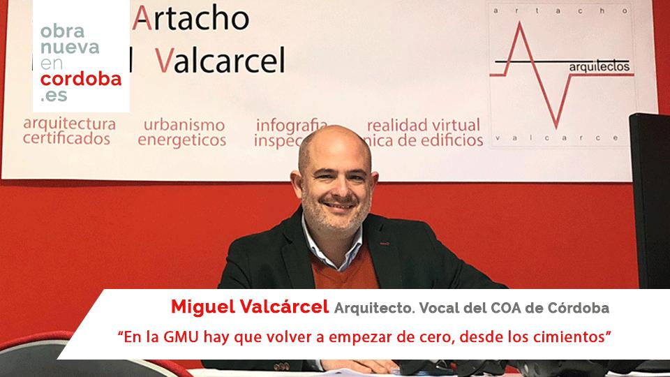 Miguel Valcárcel-Obra Nueva en Córdoba
