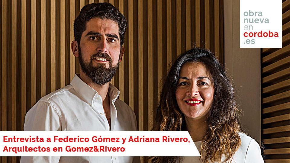 Gómez & Rivero - Obra nueva en Cordoba