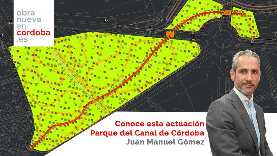 Parque del Canal de Córdoba Juan Manuel Gómez Carmona