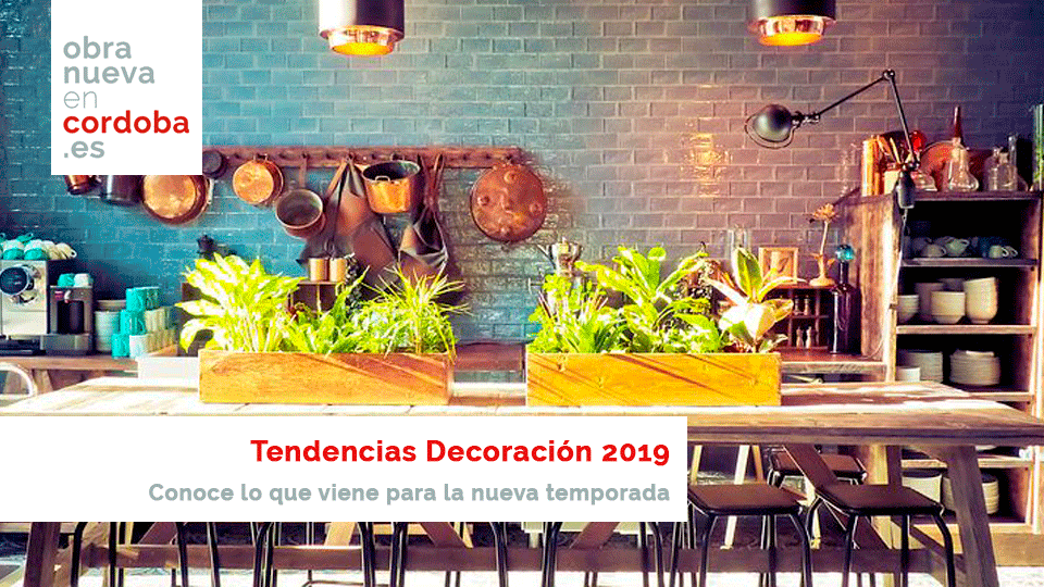Tendencias decoración 2019