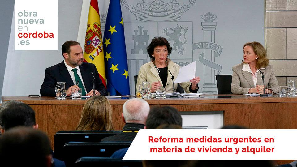 Reforma medidas urgentes en materia de vivienda y alquiler -obra nueva en cordoba