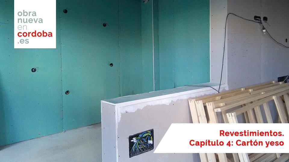 Revestimientos. Capítulo 4: Carton yeso - Obra Nueva en Córdoba