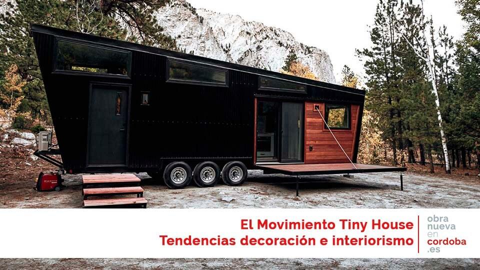El movimiento Tiny House. - obranuevaencordoba