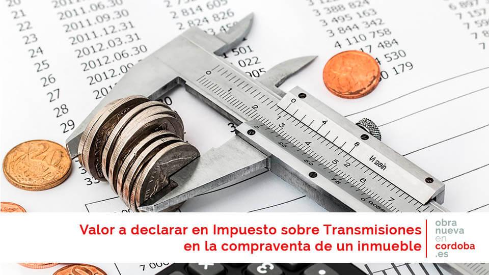 Impuesto sobre Transmisiones - obra nueva en Córdoba