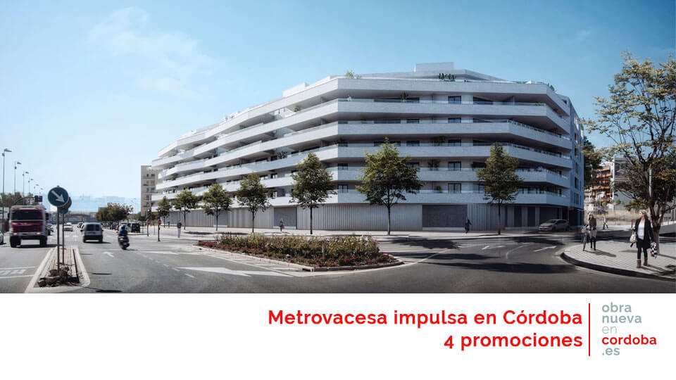 metrovacesa en Córdoba