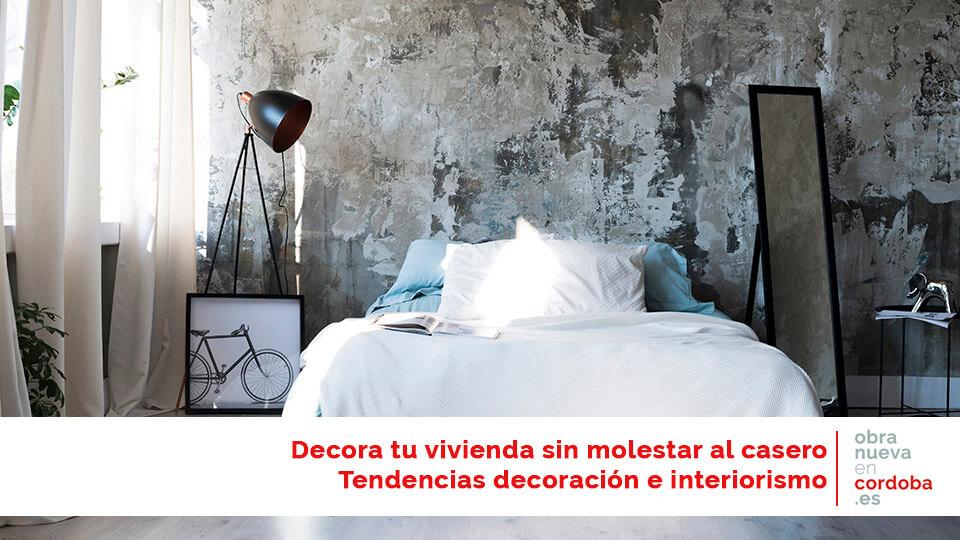 Decora tu vivienda - obra nueva en Córdoba