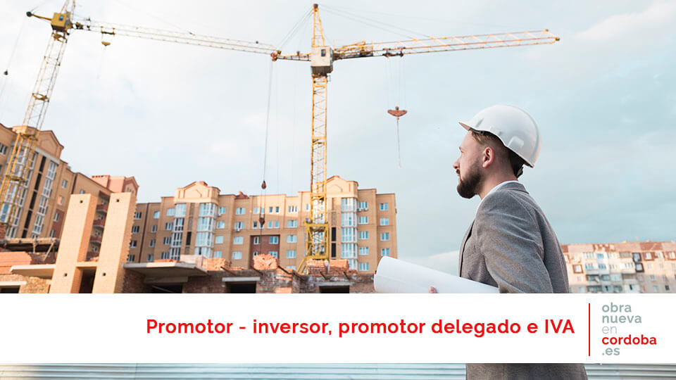 promotor, promotor delegado - obra nueva en Córdoba