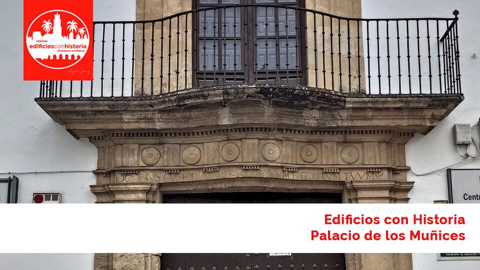 Palacio de los Muñices Edificios con Historia - obranuevaencordoba