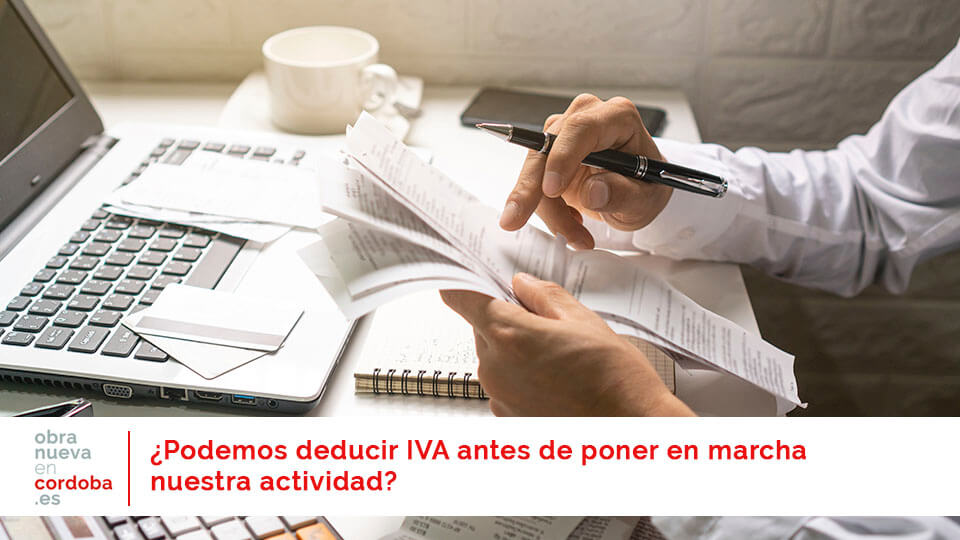Deducir IVA - obra nueva en Córdoba