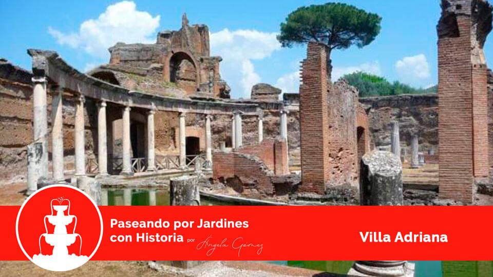 villa adriana jardines con historia