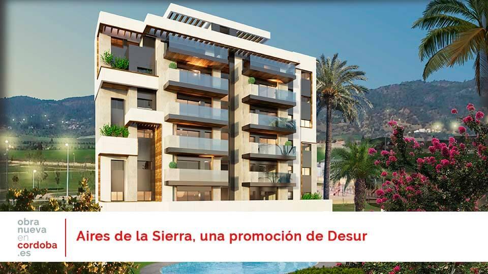 Aires de la Sierra Desur - obra nueva en Córdoba