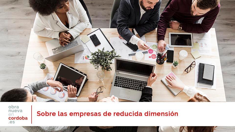 empresas de reducida dimensión - obra nueva en Córdoba