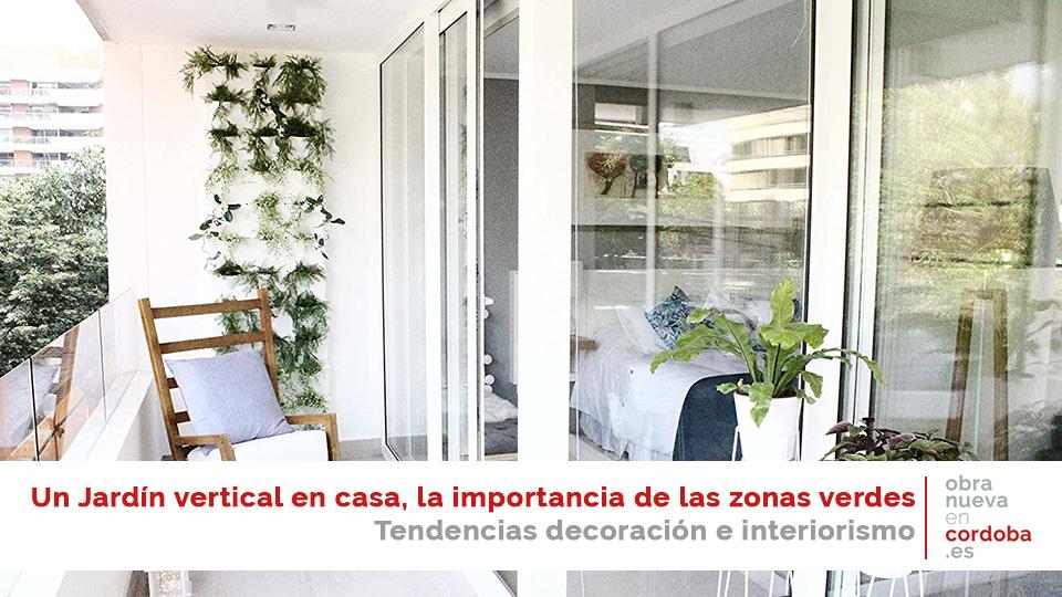 jardín vertical decoración obra nueva en cordoba