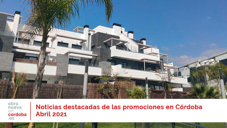 Actualidad Abril 2021 - obra nueva en Córdoba