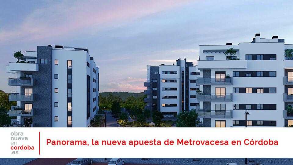 Panorama Metrovacesa - obranuevaencordoba