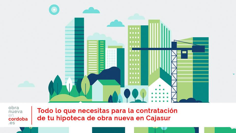 hipoteca Cajasur - obranuevaencordoba